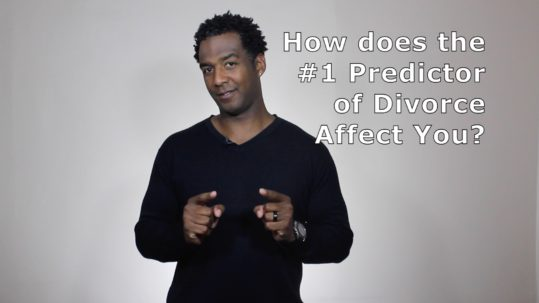 TN-How does the Number 1 Predictor of Divorce affect you?